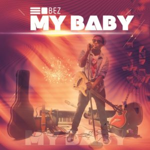 Bez - My Baby