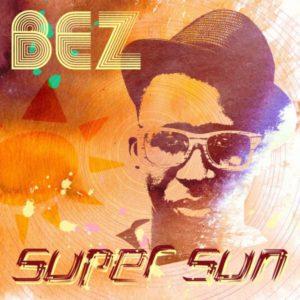Bez - Super Sun